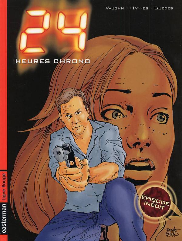 24 heures chrono, bd chez Casterman de Vaughn, Haynes, Guedes