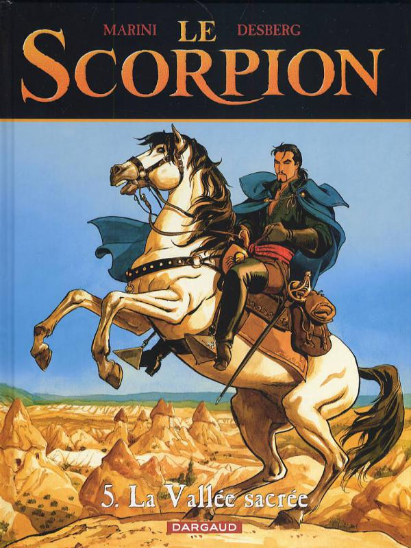 Le scorpion T5 : La vallée sacrée (0), bd chez Dargaud de Desberg, Marini