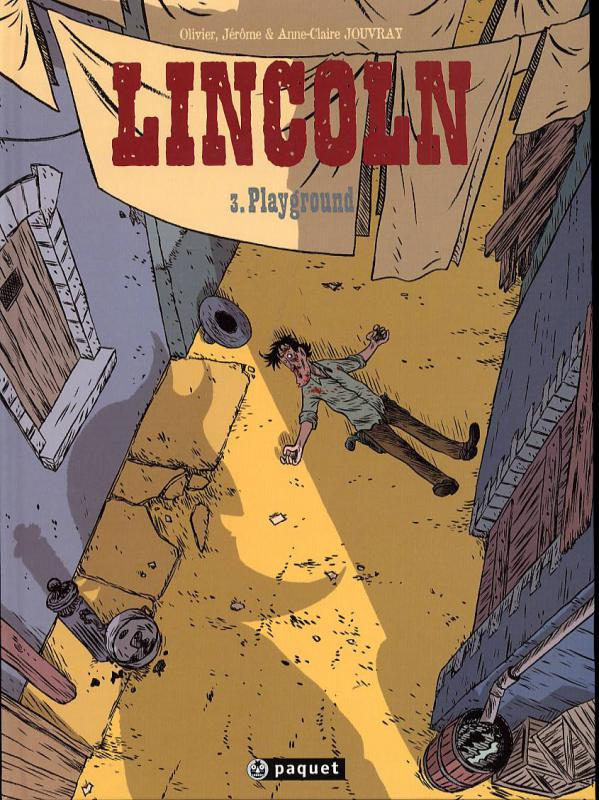 Lincoln T3 : Playground (0), bd chez Paquet de Jouvray, Jouvray, Jouvray
