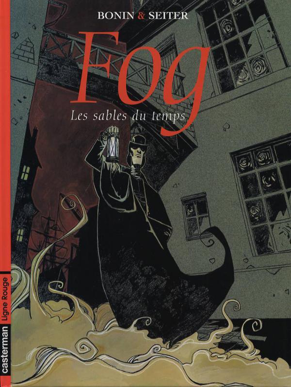 Fog T4 : Les sables du temps (0), bd chez Casterman de Seiter, Bonin