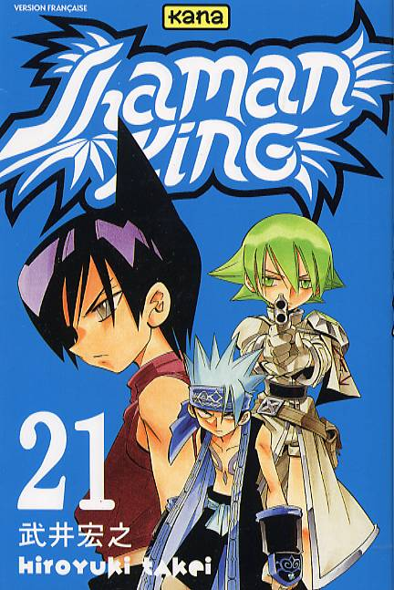 Shaman King T21, manga chez Kana de Takei