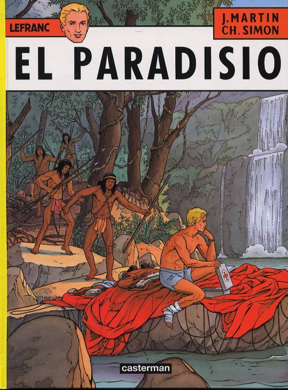 Lefranc T15 : El Paradisio (0), bd chez Casterman de Martin, Simon
