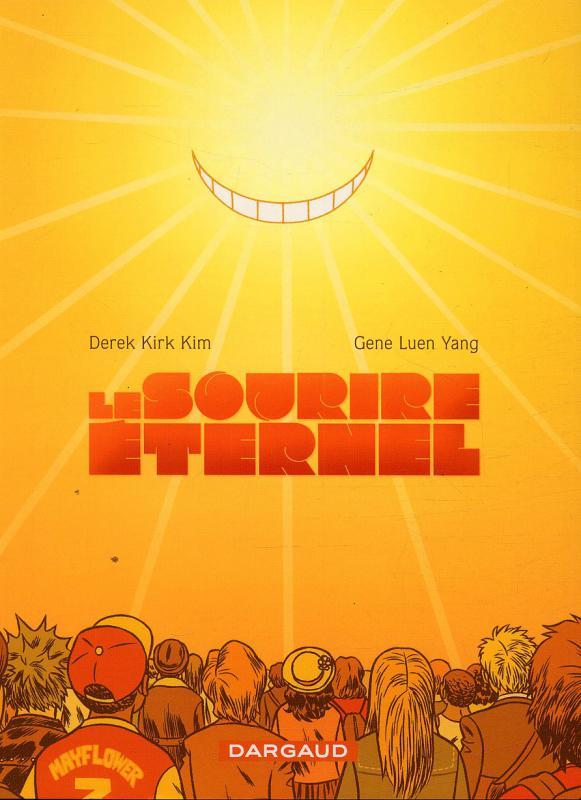 Le sourire éternel, comics chez Dargaud de Luen yang, Kirk kim