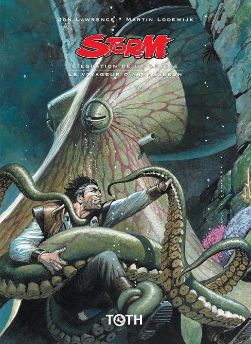Storm T21 : L'Equation de la Génèse/Le Voyageur d'Armageddon (21/22) (0), comics chez Toth de Lodewijk, Lawrence
