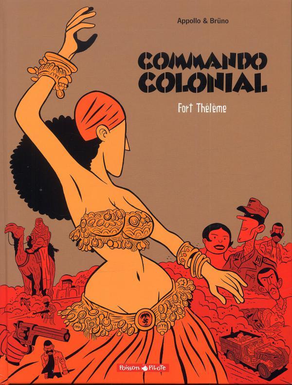 Commando colonial T3 : Fort Thélème (0), bd chez Dargaud de Appollo, Brüno, Croix
