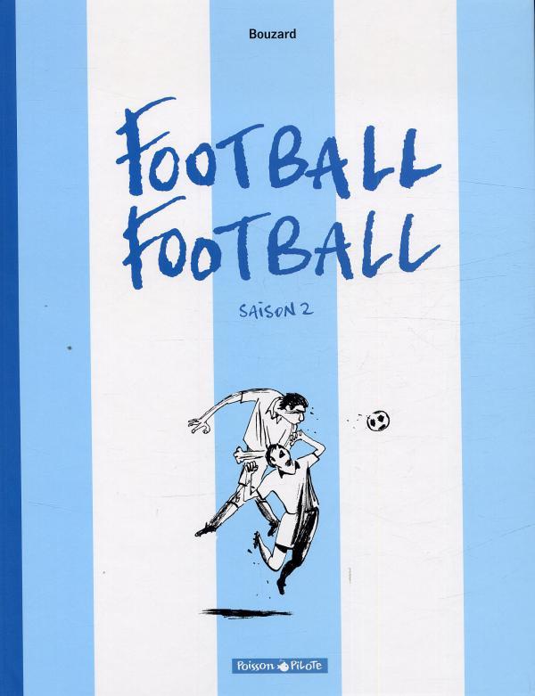 Football football T2, bd chez Dargaud de Bouzard, Ory