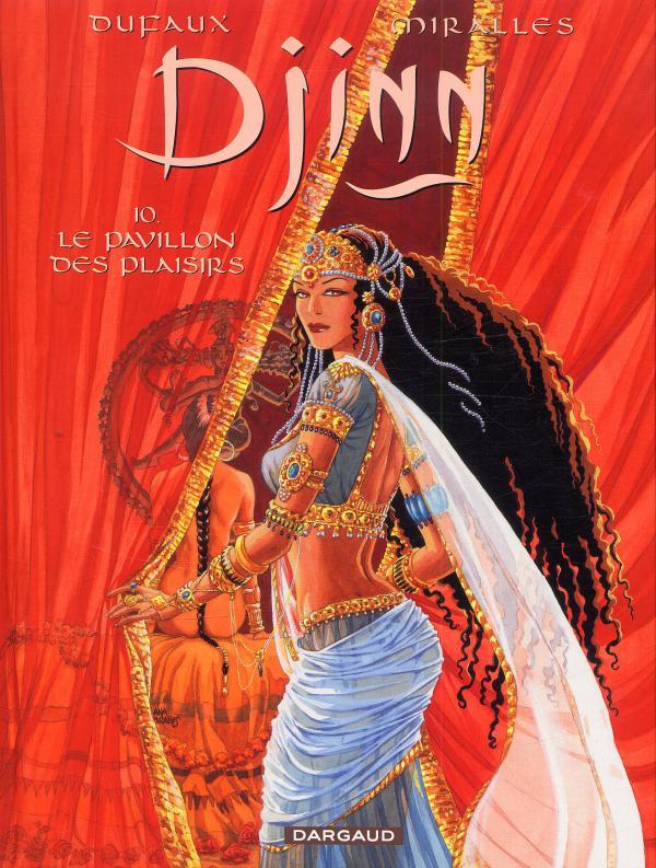 Djinn – cycle 3 : India, T10 : Le pavillon des plaisirs (0), bd chez Dargaud de Dufaux, Miralles
