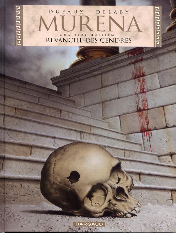 Murena T8 : Revanche des cendres (0), bd chez Dargaud de Dufaux, Delaby, Petiqueux