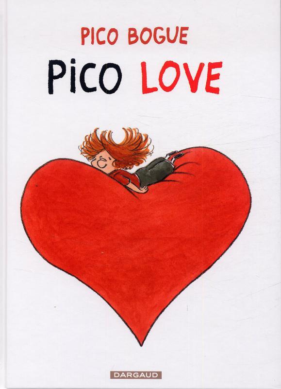 Pico Bogue T4 : Pico love (0), bd chez Dargaud de Roques, Dormal