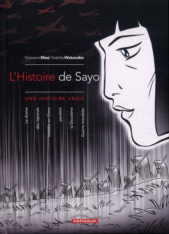 L'histoire de Sayo, bd chez Dargaud de Masi, Watanabe