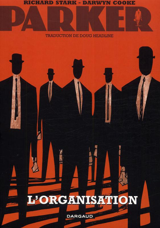 Parker T2 : L'organisation (0), comics chez Dargaud de Richard Stark, Cooke