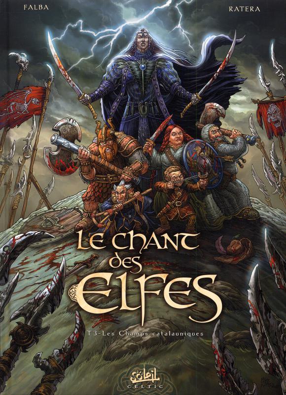 Le chant des elfes T3 : Les Champs catalauniques (0), bd chez Soleil de Falba, Ratera, Digikore studio