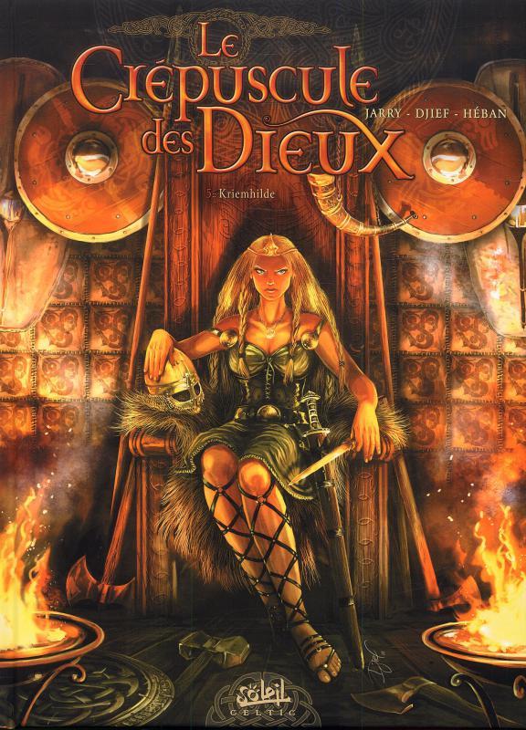 Le crépuscule des dieux – cycle 1, T5 : Kriemhilde (0), bd chez Soleil de Jarry, Djief, Héban