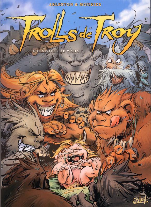 Trolls de Troy T14 : Origines (0), bd chez Soleil de Arleston, Mourier, Guth