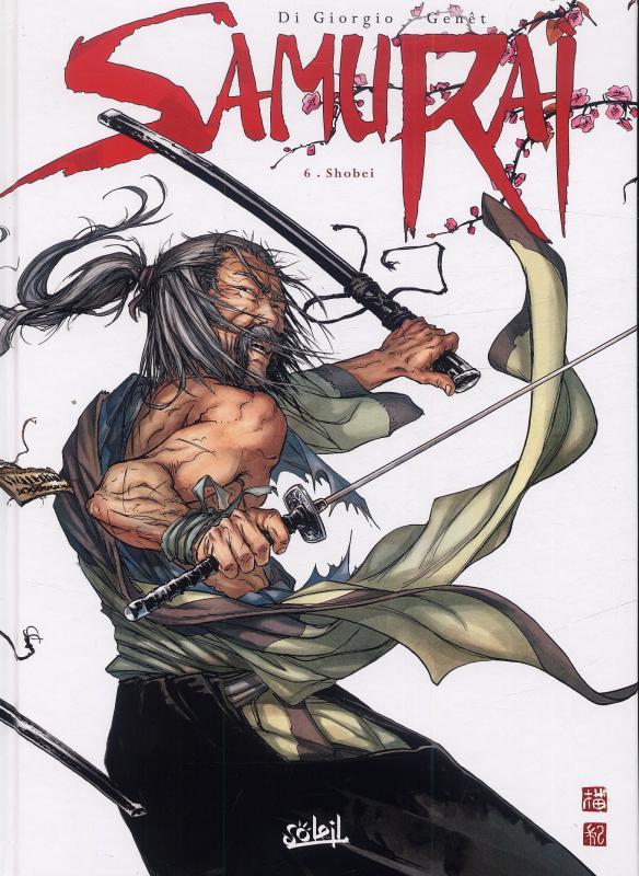 Samurai – cycle 2, T6 : Shobei (0), bd chez Soleil de Di Giorgio, Genet, Rieu