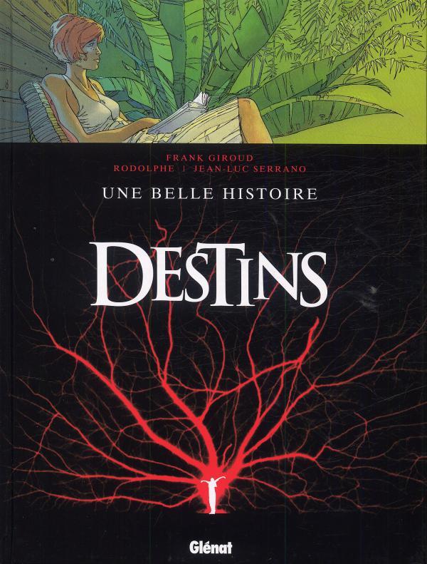Destins T7 : Une belle histoire (0), bd chez Glénat de Rodolphe, Giroud, Serrano, Alluard