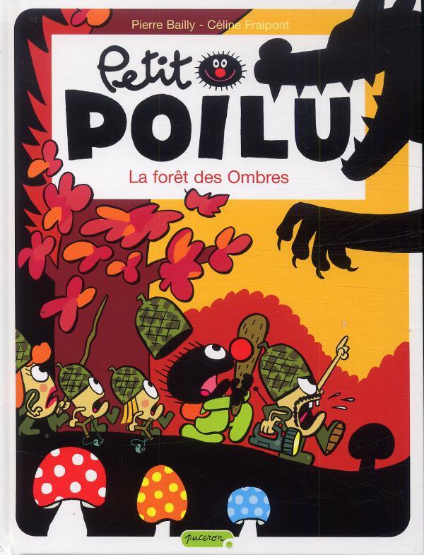 Petit Poilu T8 : La patrouille des glands (0), bd chez Dupuis de Fraipont, Bailly