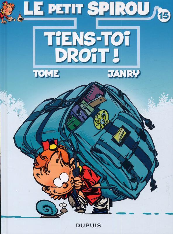 Le petit Spirou T15 : Tiens-toi droit ! (0), bd chez Dupuis de Tome, Janry, de Becker