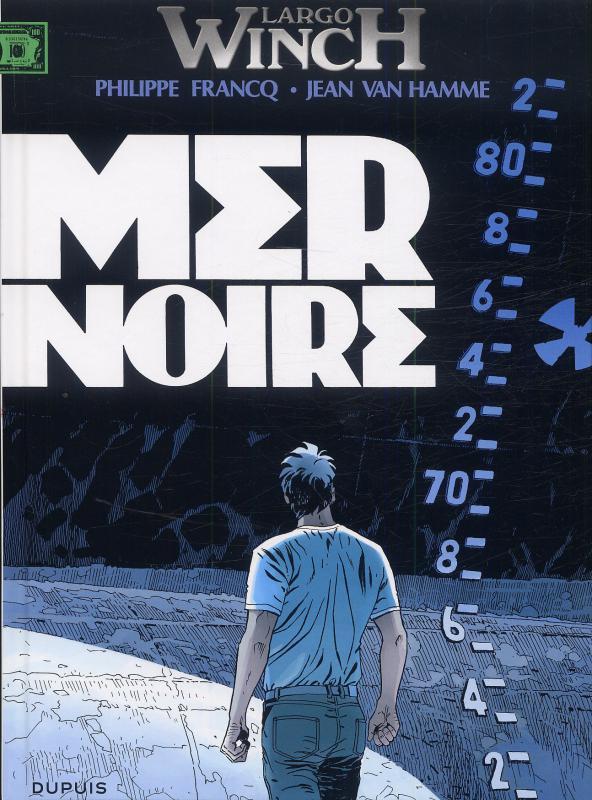 Largo Winch – cycle 9, T17 : Mer noire (0), bd chez Dupuis de Van Hamme, Francq, Besson