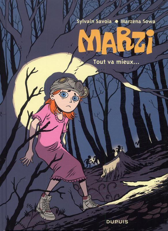 Marzi T6 : Tout va mieux (0), bd chez Dupuis de Sowa, Savoia