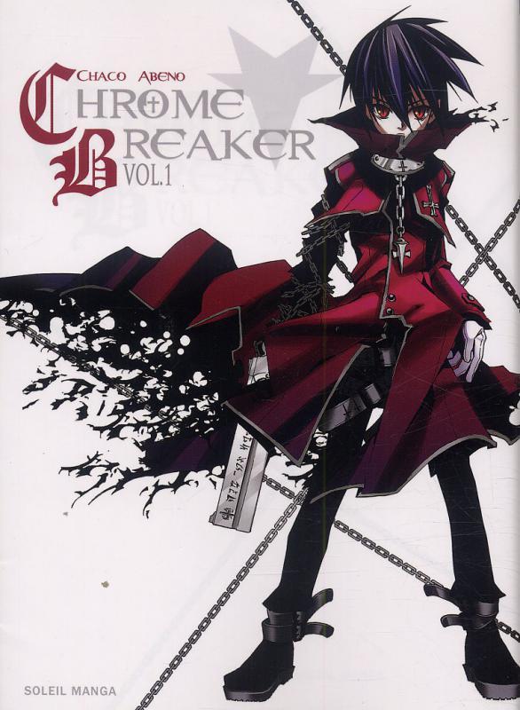 Chrome breaker  T1 : , manga chez Soleil de Abeno