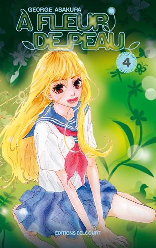 A fleur de peau T4, manga chez Delcourt de Kusakawa, Asakura