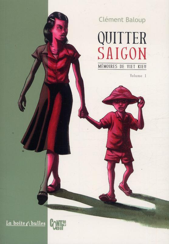 Mémoires de Viet Kieu T1 : Quitter Saïgon (0), bd chez La boîte à bulles de Baloup