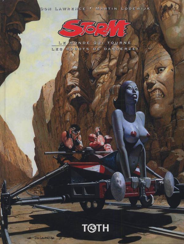Storm T17 : Le monde qui tourne & Les robots de Danderzei (17-18) (0), comics chez Toth de Lodewijk, Lawrence