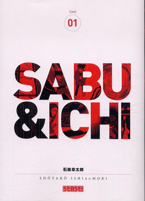 Sabu & Ichi T1, manga chez Kana de Ishinomori