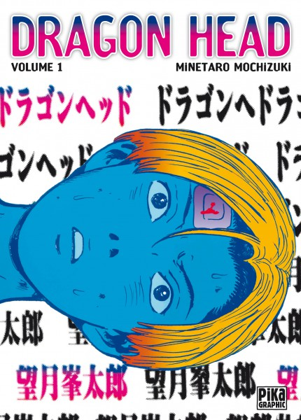 Dragon Head – Edition simple, T1, manga chez Pika de Mochizuki