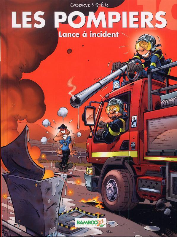 Les pompiers T10 : Lance à incident (0), bd chez Bamboo de Cazenove, Stédo, Favrelle
