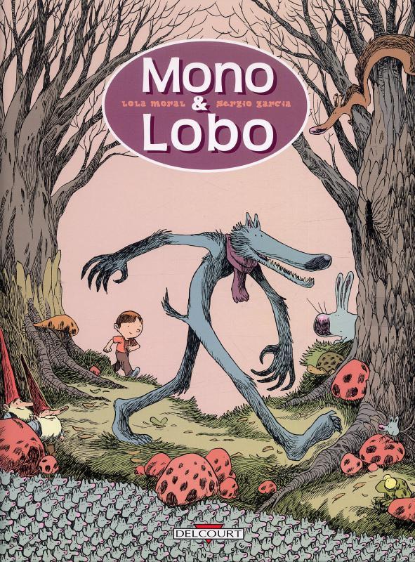 Mono & Lobo, bd chez Delcourt de Garcia, Moral
