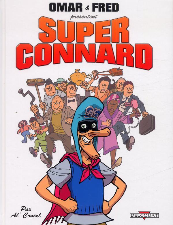Super connard, bd chez Delcourt de Covial, Dumas