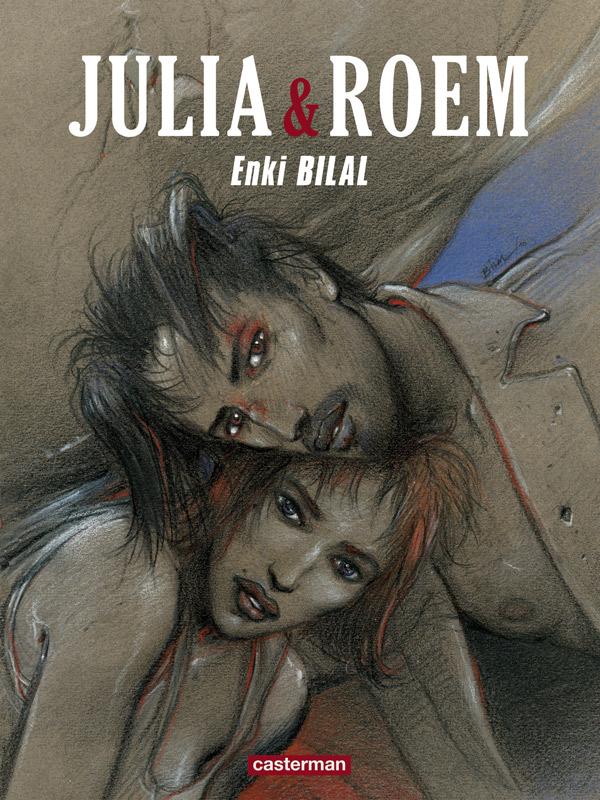 Julia et Roem, bd chez Casterman de Bilal