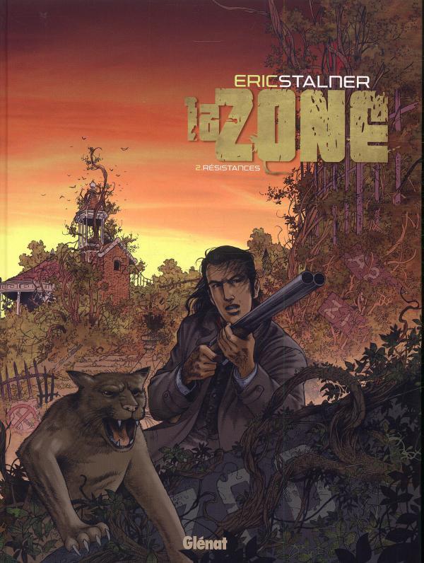 La zone T2 : Résistances (0), bd chez Glénat de Stalner