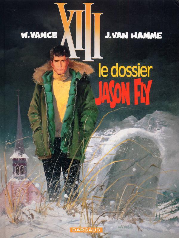 XIII T6 : Le dossier jason Fly (0), bd chez Dargaud de Van Hamme, Vance, Petra
