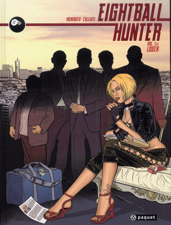 Eightball hunter T1 : Loser (0), bd chez Paquet de Koeniguer, Callixte