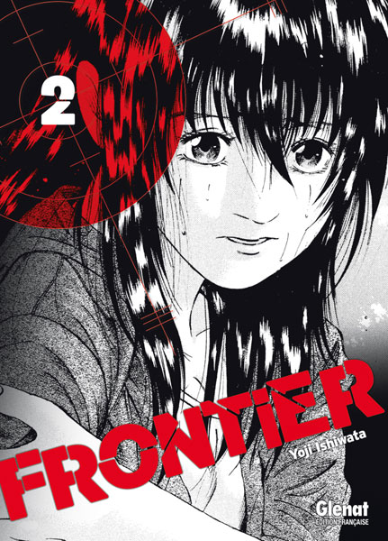 Frontier T2, manga chez Glénat de Ishiwata