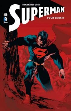 Superman - Pour demain, comics chez Urban Comics de Azzarello, Lee, Sinclair