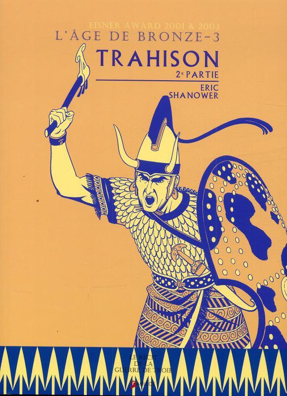 L'age de bronze T3 : Trahison - 2ème partie (0), comics chez Akileos de Shanower