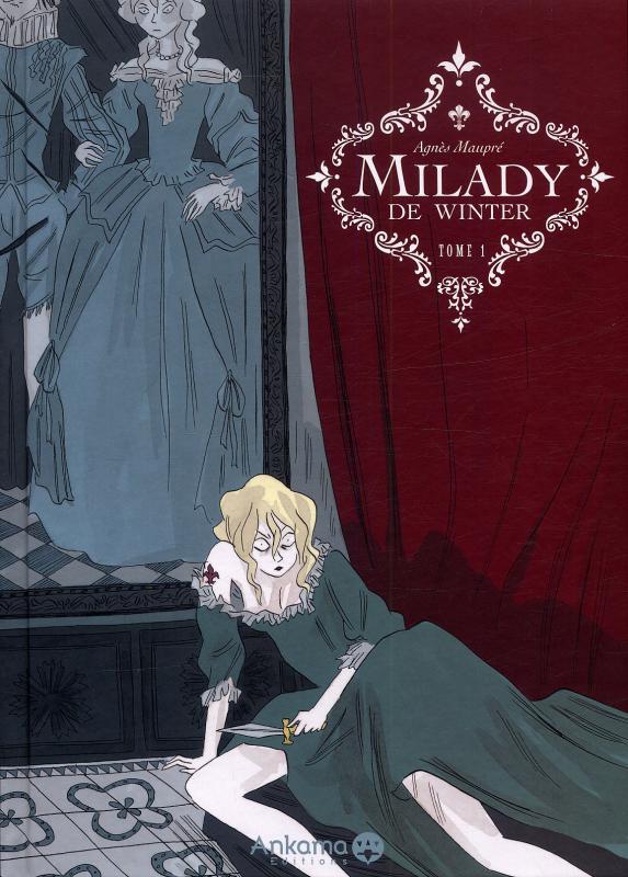 Milady de Winter T1, bd chez Ankama de Maupré