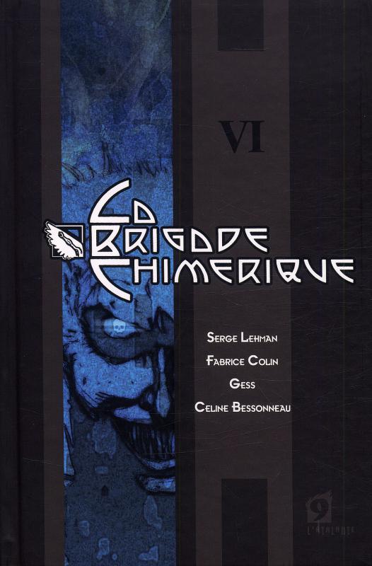 La Brigade Chimérique T6, comics chez L'Atalante de Collin, Serge Lehman, Gess, Bessonneau