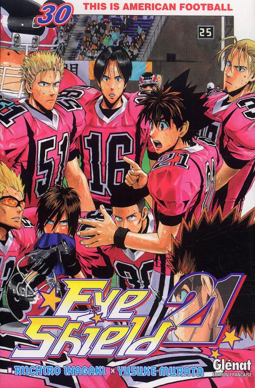Eye Shield 21 T30 : This is american football (0), manga chez Glénat de Inagaki, Murata