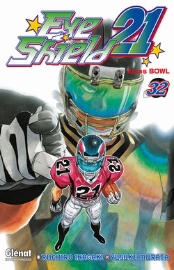 Eye Shield 21 T32 : Xmas bowl (0), manga chez Glénat de Inagaki, Murata