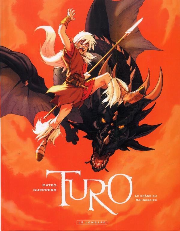 Turo T1 : Le crâne du roi sorcier (0), bd chez Le Lombard de Guerrero