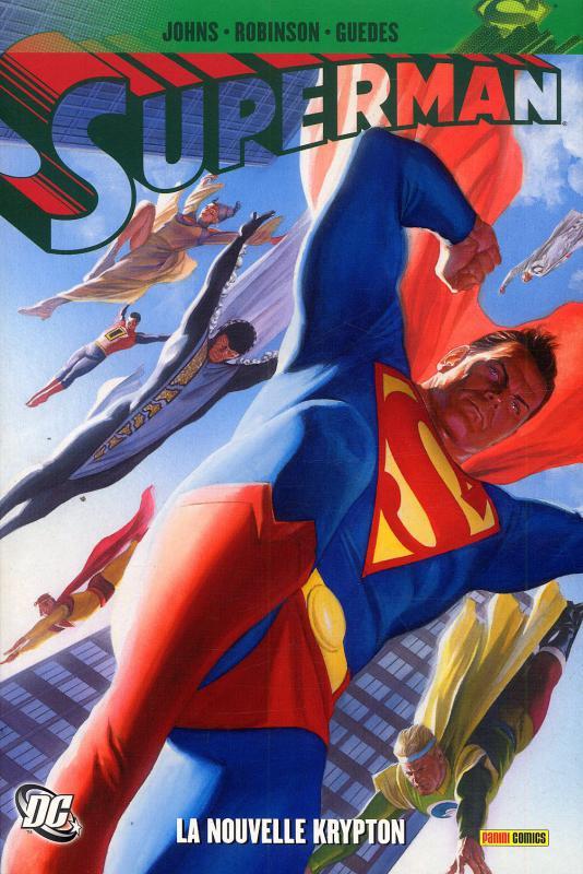 Superman - New Kypton : La nouvelle Krypton (0), comics chez Panini Comics de Robinson, Johns, Guedes, Ross