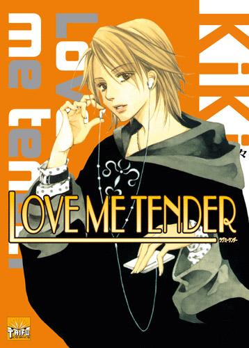 Love me tender T6, manga chez Taïfu comics de Kiki