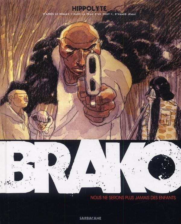 Brako, bd chez Sarbacane de Hippolyte