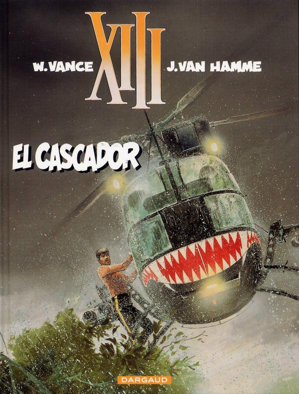 XIII T10 : El cascador (0), bd chez Dargaud de Van Hamme, Vance, Petra