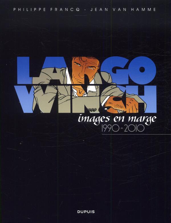 Largo Winch : Images en marge (0), bd chez Dupuis de Francq, Van Hamme